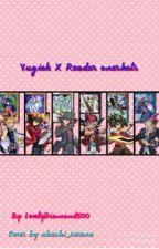 Yugioh X Reader Oneshots by LovelyDiamond500