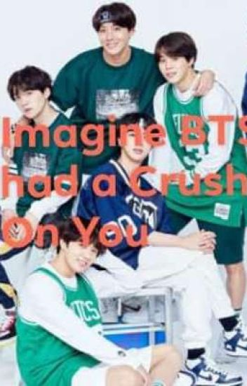 This Story Is Imagine BTS had a Crush On You  - Park minji