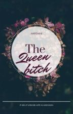 The Queen Bitch by harshini999