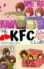 The KFC Club! by xNightingale_girlx
