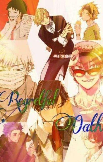 Regretful Oath [Bnha x Reader] - DIDDILY DARN IT - Wattpad