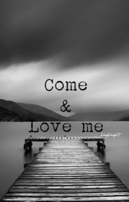 Đọc truyện [WooHwi] Come and Love me