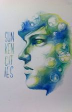 Sunken Cities ~ KickThePj by TheWordsUnsung