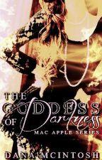 The Goddess of Darkness by DanaMcIntosh