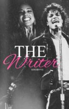 The Writer ➵ Michael Jackson ➵ Fanfiction by MjsDirtyD