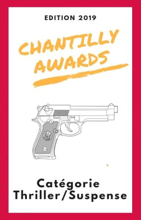 Chantilly Awards 2019 - Participants THRILLER/SUSPENSE by ChantillyAwards
