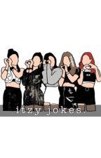 itzy jokes. by -youjean