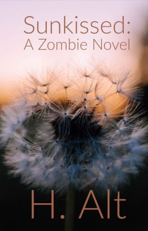 Sunkissed: A Zombie Novel by haltforme