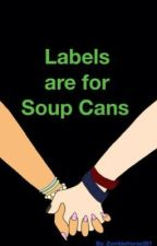 Labels are for Soup Cans by zombiehorse287