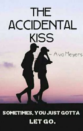 The Accidental Kiss [On Hold] by cookiecream_x