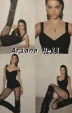 The story of Ariana Hell by shitauthorcom