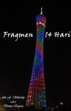 Fragmen 14 Hari by DennyRugosa