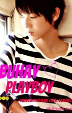 Buhay Playboy (short story) by Ibreatheair