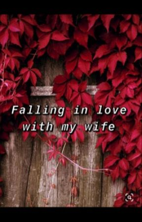 Falling in love with my wife by Arshi2001