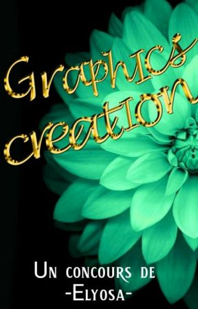 Graphics Creation by -Elyosa-