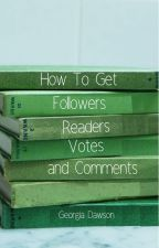 How to Get Followers, Readers, Votes, and Comments by _the_drarry_life_