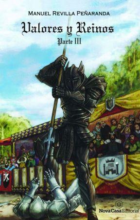 Valores y Reinos (Parte III) by Manurevilla
