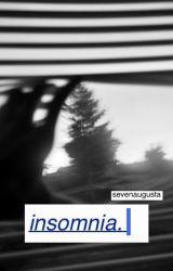 insomnia a.i. by sevenaugusta