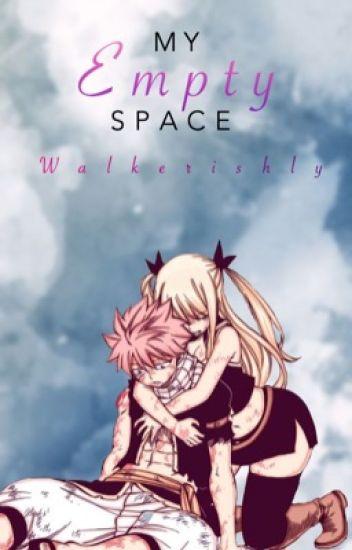 My Empty Space ✫ NaLu