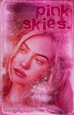 PINK SKIES! (DAVID DOBRIK) by -bernthal