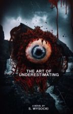 The Art of Underestimating by puale-