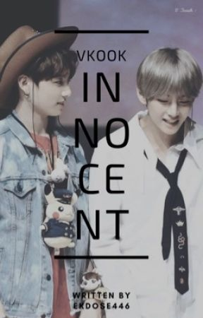 Innocent ~ Vkook by ekdose446