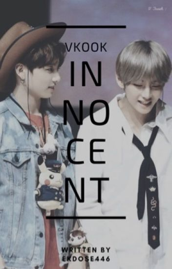 Innocent ~ Vkook