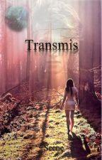 Transmis by Seene0