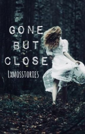 Gone but close - Game of Thrones [Bran Stark fanfiction] by lxmosstories