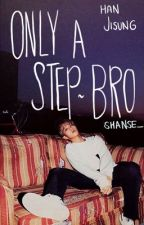Only a Step-Brother by SPDonut_