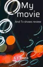 My Movie & TV Reviews by luvneverminuteSJE