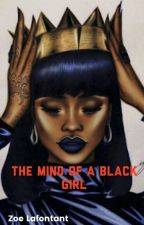 The Mind of a Black Girl by zzstar15