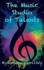 The Music Studio Of Talents (An Individual Roleplay) by WereWolfGirl1Sky