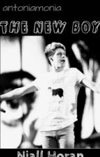 The New Boy. A Niall Horan Fan Fiction by antoniamonia