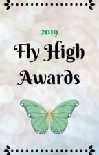 Fly High Awards 2019 || Closed  by Fly_High_Awards