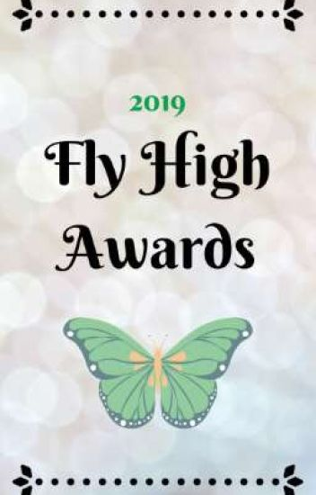 Fly High Awards 2019 || Closed