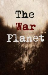 The War Planet by bookworm_69