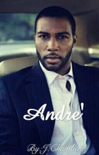 Andre' by JurrissiaChambers92
