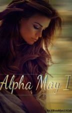 Alpha May I by XBrooklyn13CubX