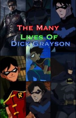 The Many Lives of Dick Grayson (hiatus) by 00luckylightning00