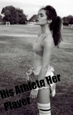 His athlete Her player by ArriannaSlays