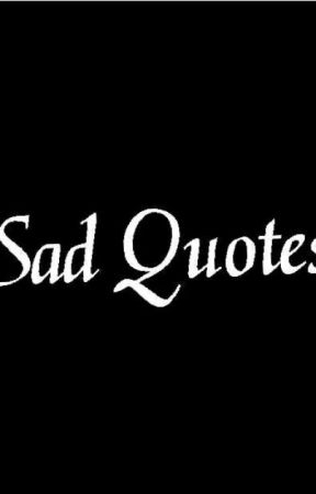 Sad Quotes For Ppl Who Lost Their Best Friends Part 9 Wattpad