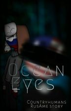 Ocean Eyes - Countryhumans (Mostly RusAme)  by randomdudyv