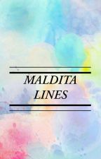 Maldita Lines (COMPLETED) by kuyarayter