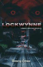 LOCKWYNNE by breezylovaa