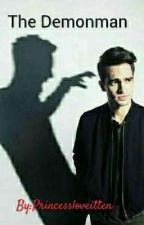 The Demonman (Brendon Urie fanfiction) by Brendons_Princess