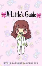 A Little's Guide by LilBashfulPrincess