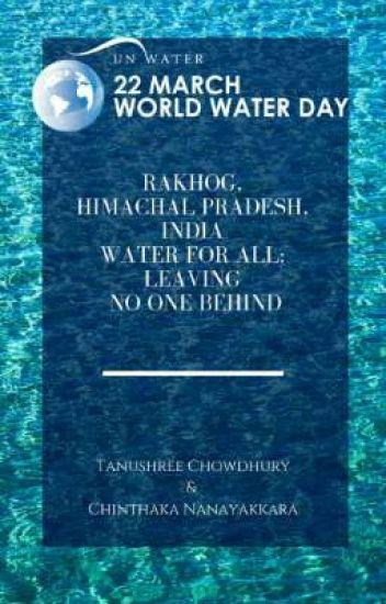 Rakhog, Himachal Pradesh, India; Water for All; Leaving No One Behind