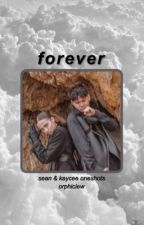 forever || seaycee oneshots by orphiclew