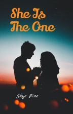 She Is The One by skyepine